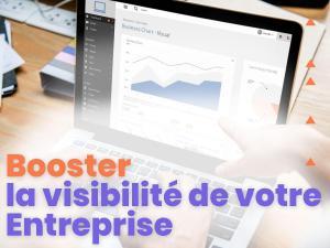 Comment améliorer la visibilité d'une entreprise ?
